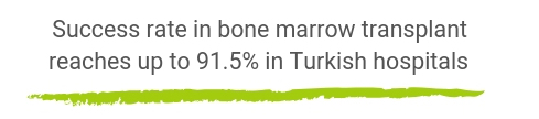 Success rates for bone marrow transplant in Turkey